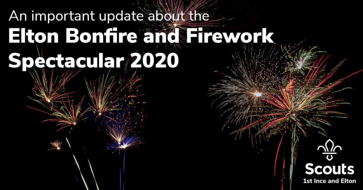 An important update about the Elton Bonfire and Firework Spectacular 2020